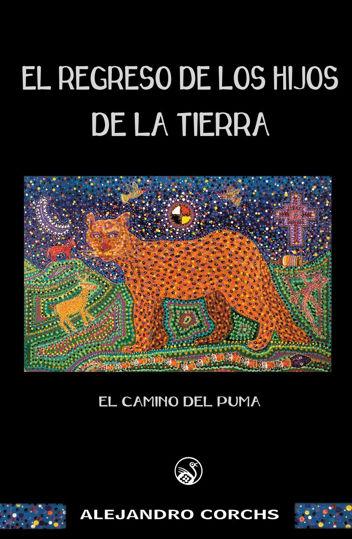 Picture of Camino del Puma: El Regreso de los Hijos de la Tierra, capítulo I